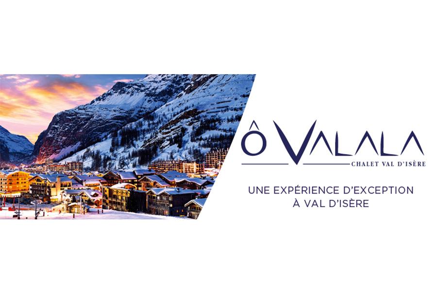 Lancement de produit et communication - Chalet OVALALA